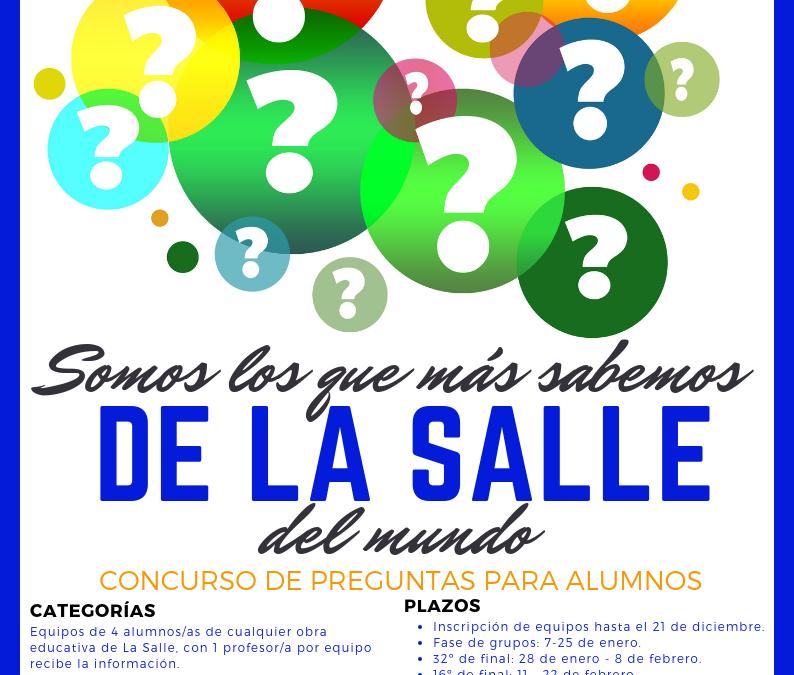 """""""Somos los que más sabemos de La Salle del mundo"""""""